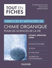 Danielle Baeyens-Volant et Pascal Laurent - Chimie organique pour les sciences de la vie - Licence, médecine, Capes.