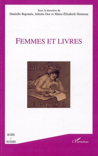 Danielle Bajomée et Juliette Dor - Femmes et Livres.