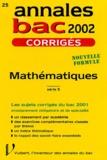 Danielle Bargues - Mathématiques Série S. - Corrigés 2002.
