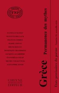 Danielle Bassez et Mayotte Bollack - Etats provisoires du poème - Tome 16, Grèce - Permanence des mythes.