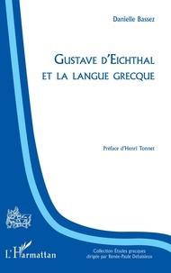 Danielle Bassez - Gustave d'Eichthal et la langue grecque.