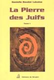 Danielle Baudot Laksine - La pierre des juifs - Tome 1.
