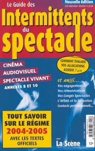 Danielle Beaudry et  Collectif - Le guide des intermittents du spectacle.