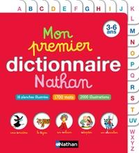 Danielle Béchennec-Le Mounier et Christian Lamblin - Mon premier dictionnaire Nathan - 3-6 ans.