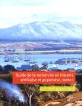 Danielle Bégot - Guide de la recherche en histoire antillaise et guyanaise - Guadeloupe, Martinique, Saint-Domingue, Guyane (XVIIe-XXIe siècle) 2 volumes.