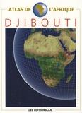 Danielle Ben Yahmed - Atlas de Djibouti.