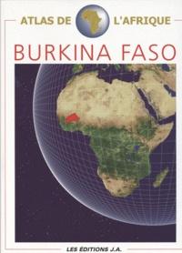 Danielle Ben Yahmed - Atlas du Burkina Faso.