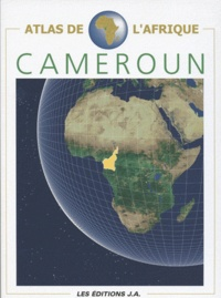Danielle Ben Yahmed - Atlas du Cameroun.