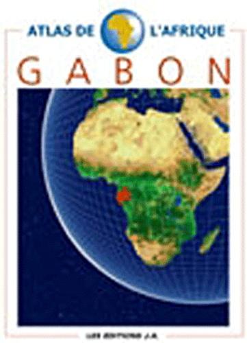 Danielle Ben Yahmed - Atlas du Gabon.