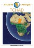 Danielle Ben Yahmed - Atlas du Tchad.