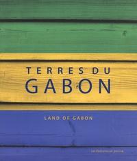 Danielle Ben Yahmed et Nicole Houstin - Terres du Gabon.
