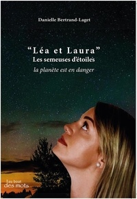 """Danielle Bertrand-Laget - """"Léa et Laura"""" - Les semeuses d'étoiles."""