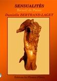 Danielle Bertrand-Laget - Sensualités - Recueil de Poésie.