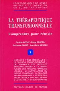 La thérapeutique transfusionnelle - Comprendre pour réussir.pdf