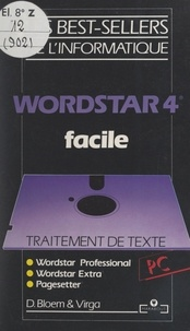 Danielle Bloem et  Virga - WordStar 4.0 facile.