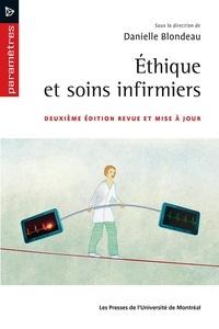 Danielle Blondeau - Éthique et soins infirmiers - Deuxième édition revue et mise à jour.