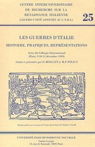 Danielle Boillet et Marie-Françoise Piéjus - Les guerres d'Italie. - Histoire, pratiques, représentations, Actes du Colloque International (Paris, 9-10 décembre 1999).