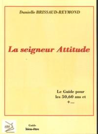 La seigneur Attitude - Le guide pour les 50, 60 ans et +....pdf
