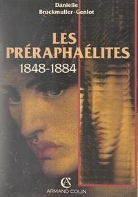 Danielle Bruckmuller-Genlot - Les préraphaélites, 1848-1884 - De la révolte à la gloire nationale.