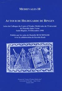Danielle Buschinger et  Collectif - Autour de Hildegarde de Bingen.