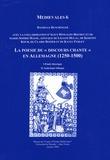 """Danielle Buschinger et  Collectif - La poésie du """"Discours chanté"""" en Allemagne (1250-1500) - Etude théorique ; Anthologie bilingue."""