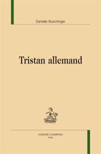 Danielle Buschinger - Tristan Allemand.