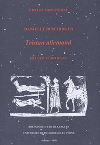 Danielle Buschinger - Tristan allemand - Recueil d'articles.