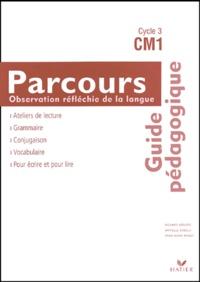 Danielle Buselli et Anne-Marie Ragot - Parcours Observation réfléchie de la langue CM1 - Guide pédagogique.