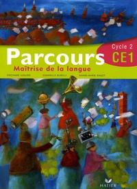 Danielle Buselli et Richard Assuied - Parcours - Maîtrise de la langue CE1 Cycle 2.