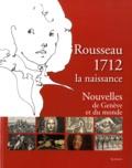 Danielle Buyssens et Corinne Walker - Rousseau 1712, la naissance - Nouvelles de Genève et du Monde.