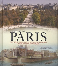 Danielle Chadych et Dominique Leborgne - L'histoire de Paris.