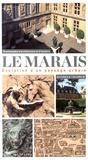 Danielle Chadych - Le Marais - Evolution d'un paysage urbain.