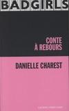 Danielle Charest - Conte à rebours.