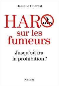 Haro sur les fumeurs, jusquoù ira la prohibition ? - Enjeux réels et vrais coupables.pdf
