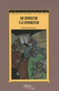 Danielle Charron - Une introduction à la communication.