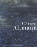 Danielle Cohen - Gérard Altmann - Regards sur cinquante ans de peinture.