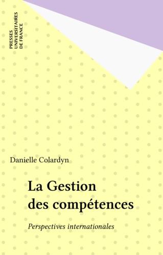 LA GESTION DES COMPETENCES. Perspectives internationales