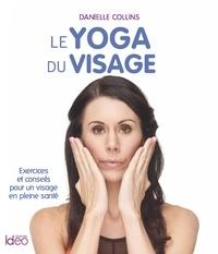 Danielle Collins - Yoga du visage.