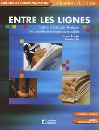 Danielle Côté et Hélène Boucher - Entre les lignes - Textes et activités pour développer des compétences en français au secondaire. 1 Cédérom