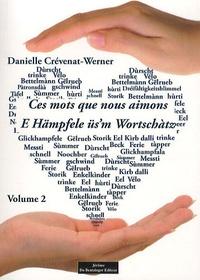 Danielle Crévenat-Werner - Ces mots que nous aimons - Volume 2.