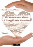 Danielle Crévenat-Werner - Ces mots que nous aimons - Volume 3.