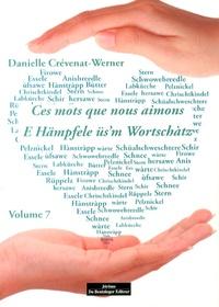 Danielle Crévenat-Werner - Ces mots que nous aimons - Volume 7.