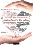 Danielle Crévenat-Werner - Ces mots que nous aimons - Volume 9.