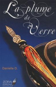 Danielle D. - La plume de verre - Symbolique de l'écrivain.