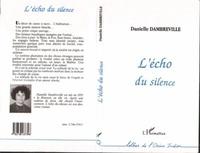 Danielle Dambreville - L'écho du silence.