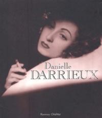 Danielle Darrieux - Danielle Darrieux - Filmographie commentée par elle-même.