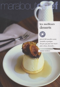 Danielle Delavaquerie et Elisabeth Boyer - Les meilleurs desserts.