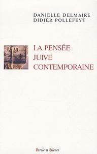 Danielle Delmaire et Didier Pollefeyt - La pensée juive contemporaine.