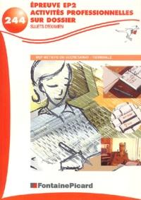 Epreuve EP2 - Activités professionnelles sur dossier - Sujets dexamen.pdf