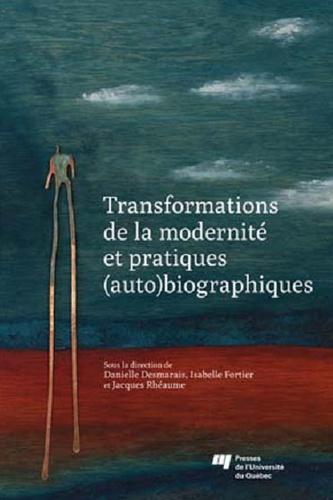 Transformations de la modernité et pratiques (auto)biographiques